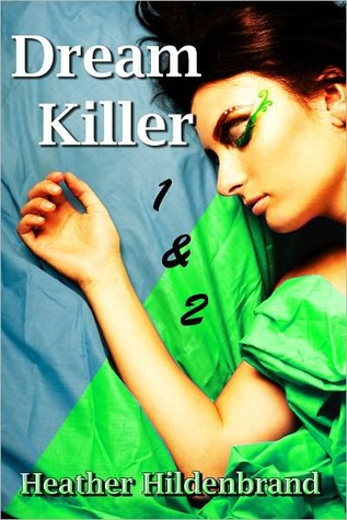 DreamKiller, Book 1 and 2 by Heather Hildenbrand