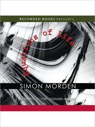 Equations of Life by Simon Morden