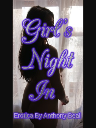 Girl's Night In by Anthony Beal