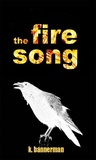 The Fire Song
