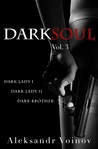 Dark Soul Vol. 3 by Aleksandr Voinov