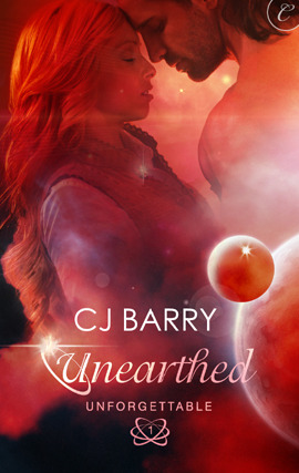 Unearthed by C.J. Barry