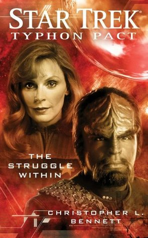The Struggle Within by Christopher L. Bennett