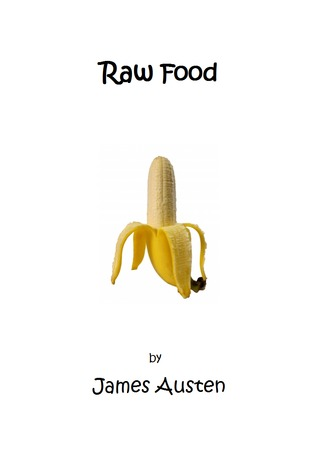 Raw Food by James Austen