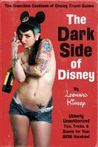 The Dark Side of Disney by Leonard Kinsey