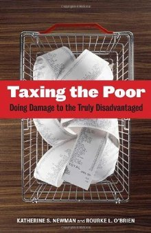 Taxing the Poor by Katherine S. Newman