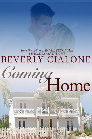 Coming Home by Beverly Cialone