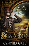 Brass and Bone