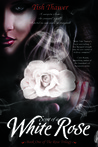 Scent of a White Rose (The Rose Trilogy, #1)