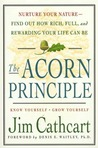 The Acorn Principle: Know Yourself, Grow Yourself
