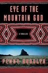 Eye of the Mountain God: A Thriller