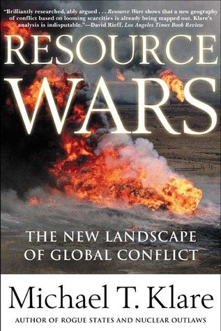 Resource Wars by Michael T. Klare