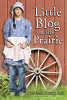 Little Blog on the Prairie by Cathleen Davitt Bell