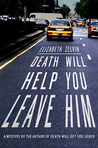 Death Will Help You Leave Him (Bruce Kohler, #2)