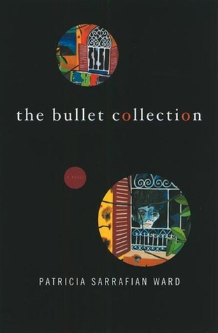 The Bullet Collection: A Novel