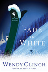 Fade to White (A Ski Diva Mystery, #2)