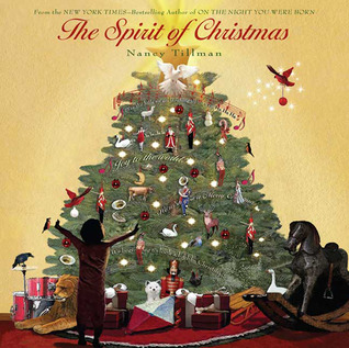 The Spirit of Christmas by Nancy Tillman
