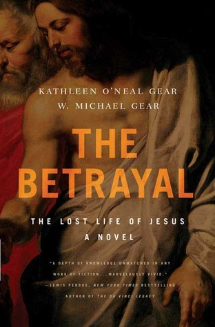 The Betrayal by Kathleen O'Neal Gear