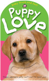 Baby Touch and Feel Puppy Love by Roger Priddy