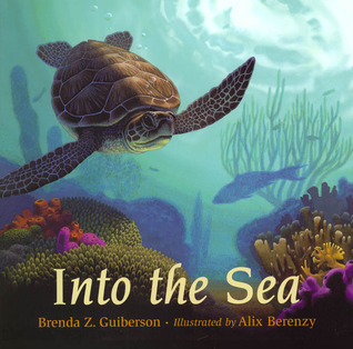 Into the Sea by Brenda Z. Guiberson