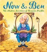 Now &amp; Ben: The Modern Inventions of Benjamin Franklin