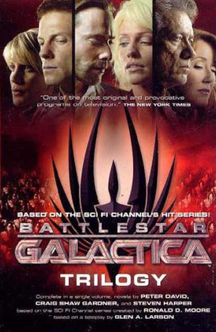 Download for free Battlestar Galactica Trilogy PDF by Peter David, Craig Shaw Gardner, Steven Harper