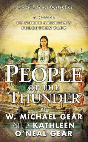 People of the Thunder by W. Michael Gear