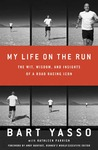 My Life on the Run by Bart Yasso