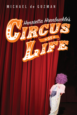 Henrietta Hornbuckle's Circus of Life