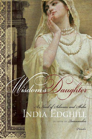 Wisdom's Daughter by India Edghill