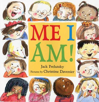Me I Am! by Jack Prelutsky
