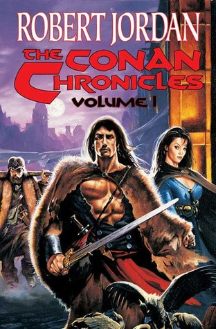The Conan Chronicles by Robert Jordan