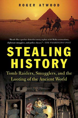 Stealing History by Roger Atwood