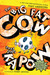 The Big Fat Cow That Goes Kapow (Paperback)