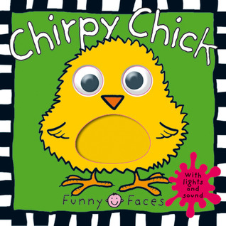 Chirpy Chick (Funny Faces)