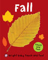 Fall (Bright Baby Touch and Fee)