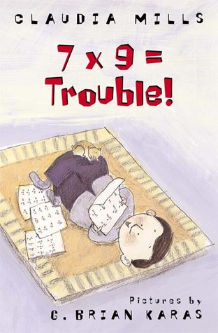 Review 7 x 9 = Trouble! iBook by Claudia Mills, G. Brian Karas