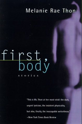 First, Body: Stories