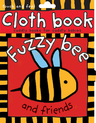 Fuzzy Bee and Friends by Roger Priddy