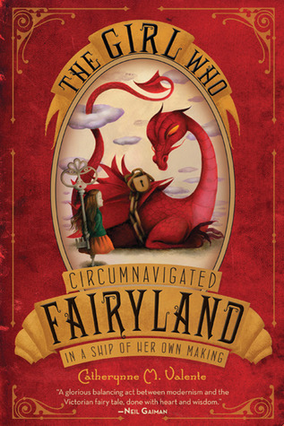 Book Review: The Girl Who Circumnavigated Fairyland in a Ship of her own Making
