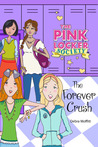 The Forever Crush (The Pink Locker Society #3)