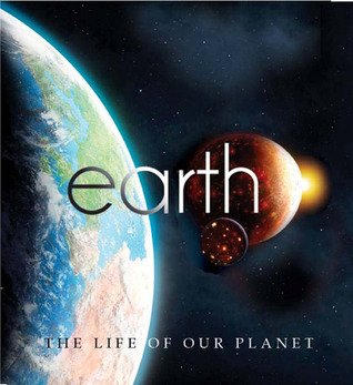 Earth: The Life of Our Planet