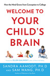 Welcome to Your Child's Brain by Sandra Aamodt