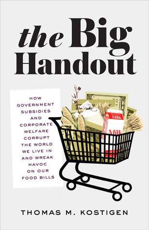 The Big Handout by Thomas M. Kostigen