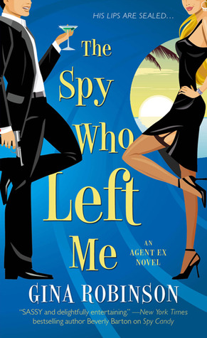 The Spy Who Left Me (Agent Ex, #1)