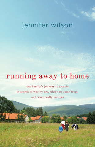 Running Away to Home by Jennifer  Wilson