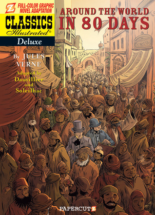 Classics Illustrated Deluxe #7 by Loïc Dauvillier