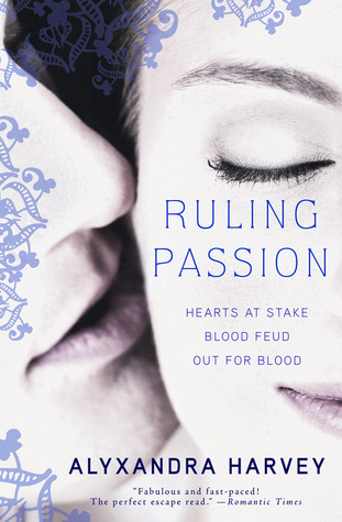 Ruling Passion by Alyxandra Harvey