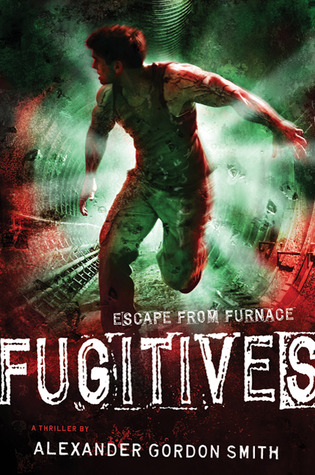 Fugitives by Alexander Gordon Smith