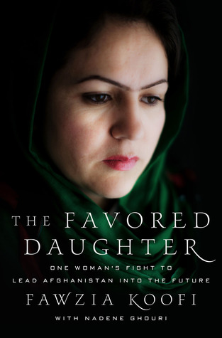 The Favored Daughter by Fawzia Koofi